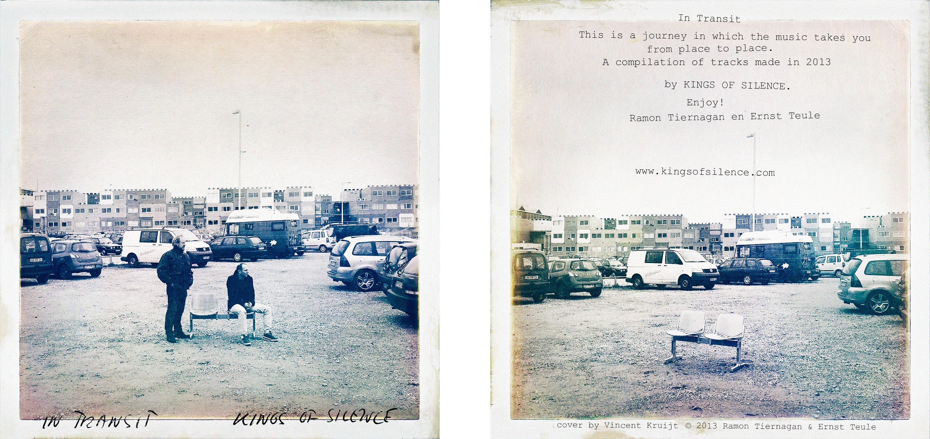 Kings Of Silence In Transit Vincent Kruijt